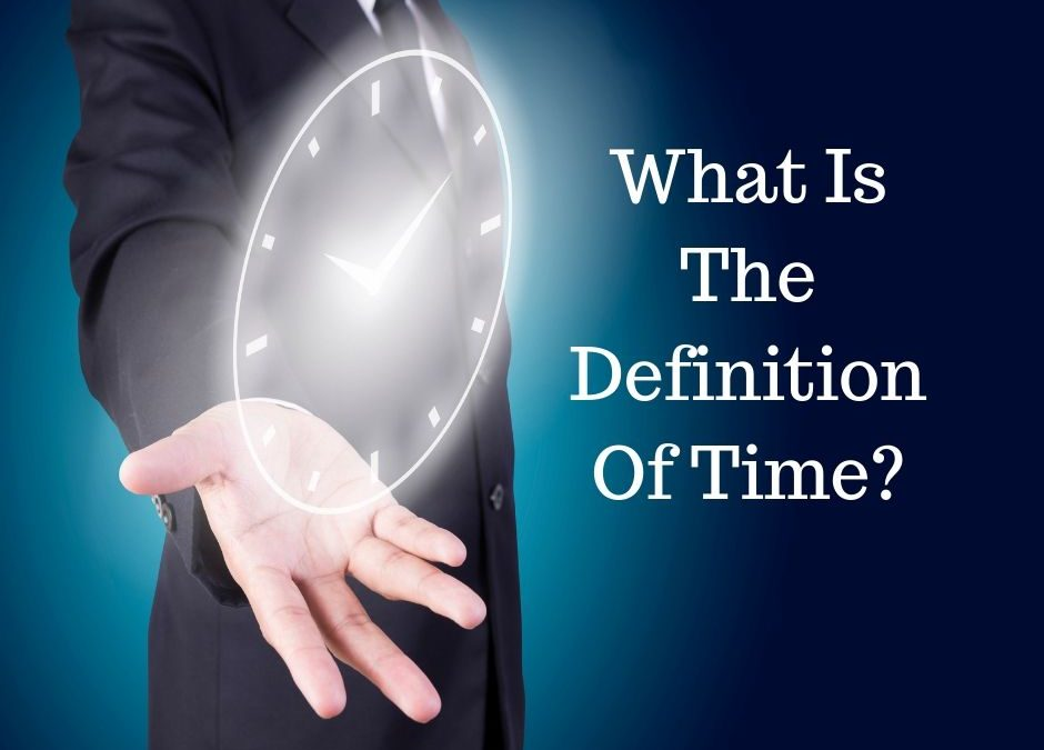 What Is The Definition Of Time – Video