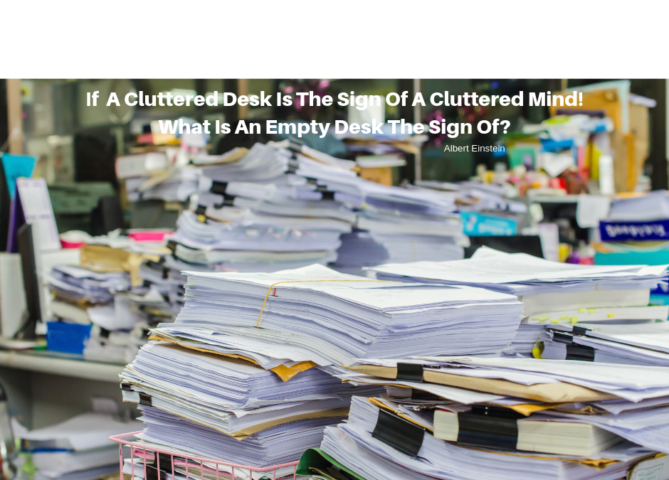 The Cluttered Desk