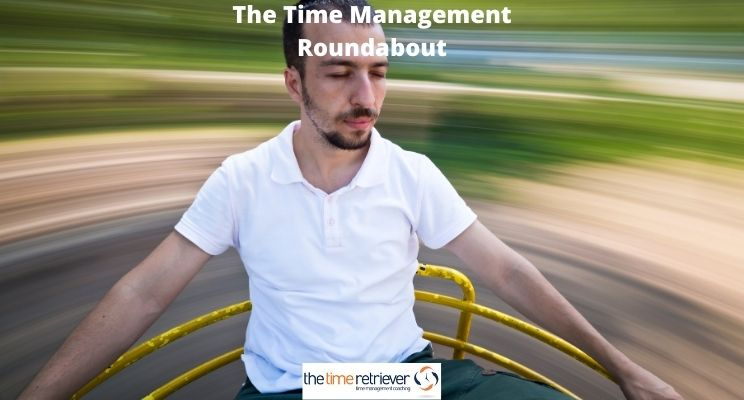 The Time Management Roundabout